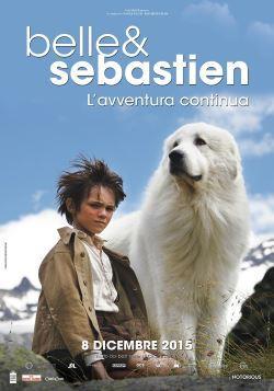locandina del film BELLE E SEBASTIEN - L'AVVENTURA CONTINUA