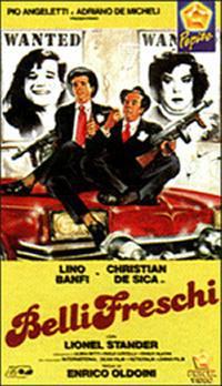 locandina del film BELLI FRESCHI