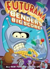 locandina del film FUTURAMA: BENDER'S BIG SCORE!