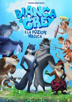 locandina del film BIANCA & GREY E LA POZIONE MAGICA