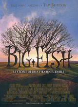 locandina del film BIG FISH - LE STORIE DI UNA VITA INCREDIBILE