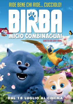 locandina del film BIRBA - MICIO COMBINAGUAI