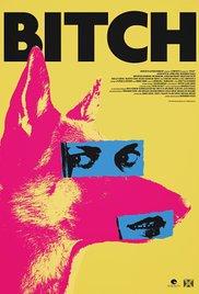 locandina del film BITCH (2017)