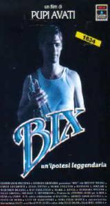 locandina del film BIX - UN'IPOTESI LEGGENDARIA