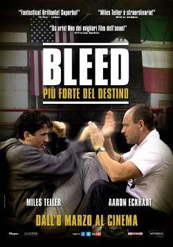 locandina del film BLEED - PIU' FORTE DEL DESTINO