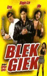 locandina del film BLEK GIEK