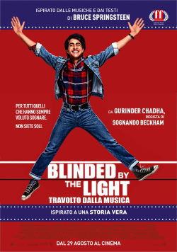 locandina del film BLINDED BY THE LIGHT - TRAVOLTO DALLA MUSICA