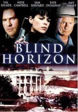 locandina del film BLIND HORIZON - ATTACCO AL POTERE