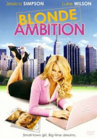 Blonde Ambition – Una Bionda A New York (2007)