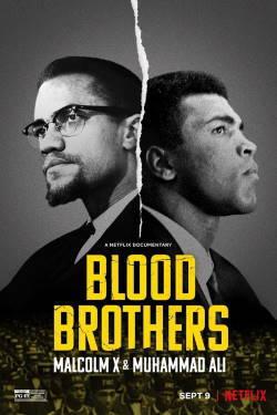 locandina del film BLOOD BROTHERS: MALCOLM X & MUHAMMAD ALI
