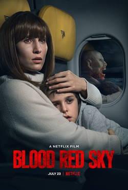 locandina del film BLOOD RED SKY