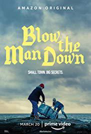 locandina del film BLOW THE MAN DOWN