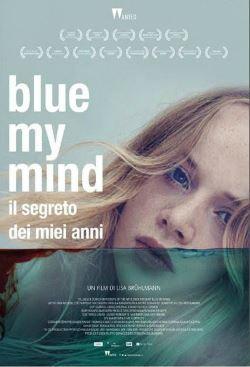 locandina del film BLUE MY MIND - IL SEGRETO DEI MIEI ANNI