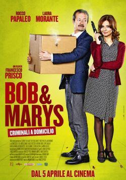 locandina del film BOB & MARYS - CRIMINALI A DOMICILIO