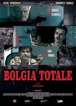 locandina del film BOLGIA TOTALE