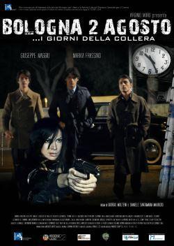 locandina del film BOLOGNA 2 AGOSTO... I GIORNI DELLA COLLERA