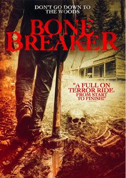 locandina del film BONE BREAKER