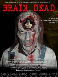 locandina del film BRAIN DEAD (2007)