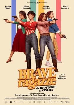 locandina del film BRAVE RAGAZZE