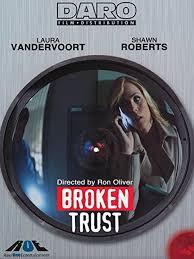 locandina del film BROKEN TRUST - FIDUCIA TRADITA