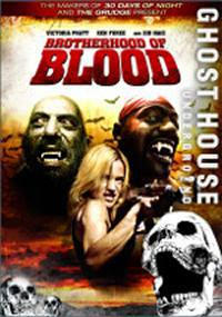 locandina del film BROTHERHOOD OF BLOOD