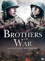 Brothers Of War – Sotto Due Bandiere (2004)