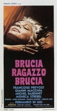 locandina del film BRUCIA, RAGAZZO BRUCIA