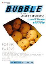 locandina del film BUBBLE