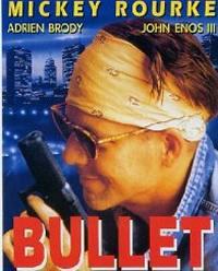 locandina del film BULLET