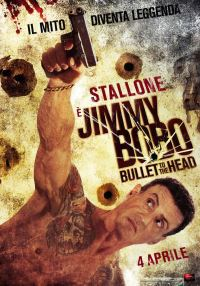 locandina del film JIMMY BOBO - BULLET TO THE HEAD