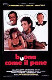 Buona Come Il Pane (1982)