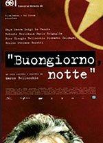 locandina del film BUONGIORNO, NOTTE