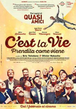 locandina del film C'EST LA VIE - PRENDILA COME VIENE