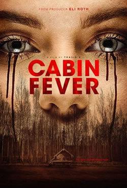 locandina del film CABIN FEVER (2016)