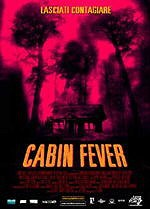 locandina del film CABIN FEVER