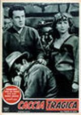 Caccia Tragica (1946)