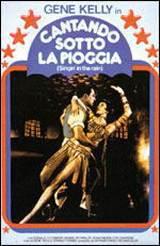 locandina del film CANTANDO SOTTO LA PIOGGIA