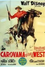 locandina del film CAROVANA VERSO IL WEST
