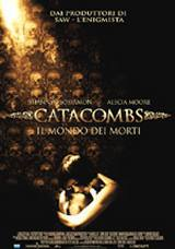 locandina del film CATACOMBS - IL MONDO DEI MORTI
