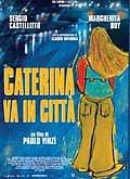 locandina del film CATERINA VA IN CITTA'