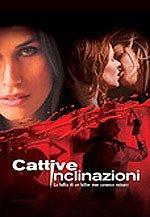 locandina del film CATTIVE INCLINAZIONI
