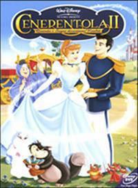 Cenerentola 2 – Quando i Sogni Diventano Realta' (2002)
