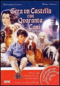 locandina del film C'ERA UN CASTELLO CON QUARANTA CANI