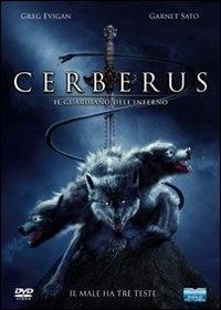 locandina del film CERBERUS IL GUARDIANO DELL'INFERNO