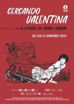 locandina del film CERCANDO VALENTINA - IL MONDO DI GUIDO CREPAX