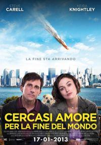 Cercasi Amore Per La Fine Del Mondo (2013)