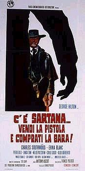 locandina del film C'E' SARTANA... VENDI LA PISTOLA E COMPRATI LA BARA!