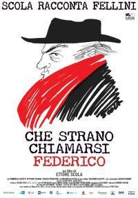 locandina del film CHE STRANO CHIAMARSI FEDERICO