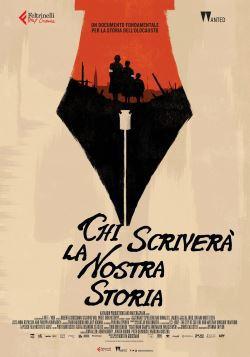 locandina del film CHI SCRIVERÀ LA NOSTRA STORIA?