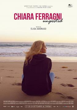 locandina del film CHIARA FERRAGNI - UNPOSTED
